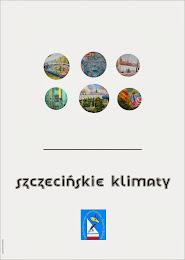 """"""" SZCZECIŃSKIE KLIMATY """""""