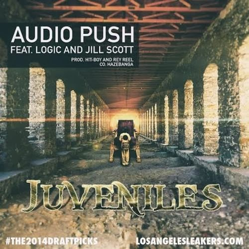 Audio Push ft. Jill Scott & Logic - Juveniles