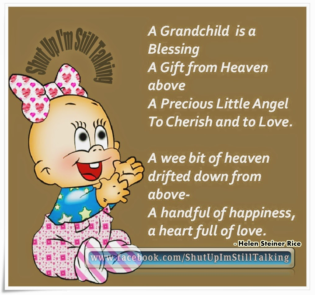 I Love My Granddaughter Quotes A Grandchild Is A Blessing A Gift From Heaven