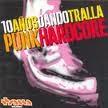 VVAA 10 años dando tralla punk hardcore.- cd recopilatorio 2000