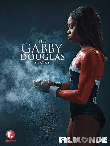 The Gabby Douglas Story en streaming