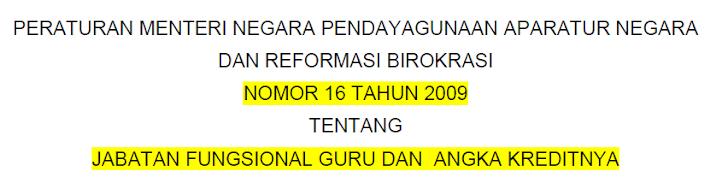 Permenpan-RB Nomor 16 Tahun 2009 Tentang Jabatan Fungsional Guru dan Angka Kredit