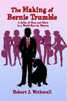 The Making of Bernie Trumble