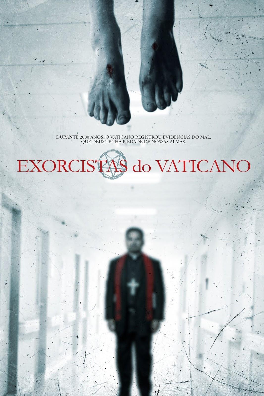 Exorcistas do Vaticano – Legendado (2015)