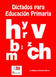 DICTADOS PARA LA EDUCACIÓN PRIMARIA