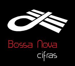 Canal YouTube │ BOSSA NOVA cifras