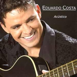 Eduardo Costa - Rasgando a Madrugada Ac�stico