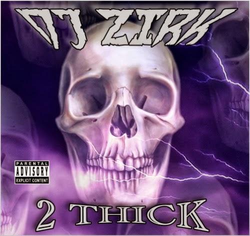 DJ Zirk & 2 Thick - Lock 'Em In Da Trunk: Da Album