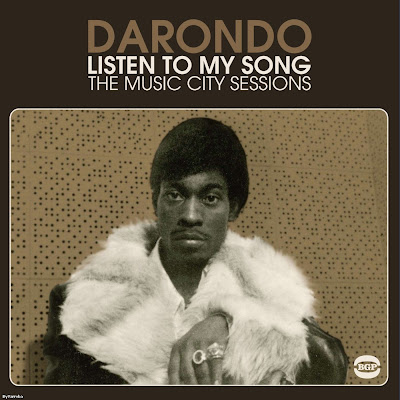 Darondo - Listen to my Song (The Music City Sessions) 2011