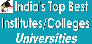 Best & Top MBA Engineering BTech Higher Education Colleges in India