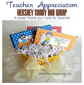 More Candy Bar Wraps for Teacher Appreciation!