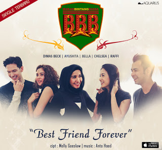 BBB - Best Friend Forever Stafaband Mp3 dan Lirik Terbaru
