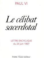 Célibat sacerdotal - don de soi - prêtres - vocations -Paul VI