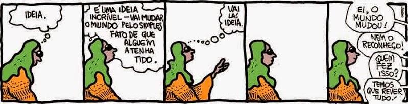 Laerte: Vai lá, ideia. / Off you go, idea.
