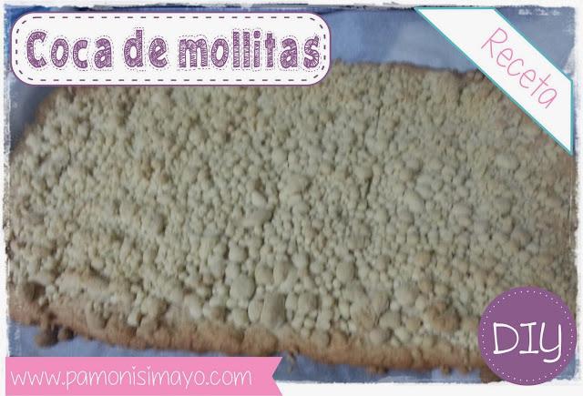Receta Coca de Mollitas @pamonisimayo