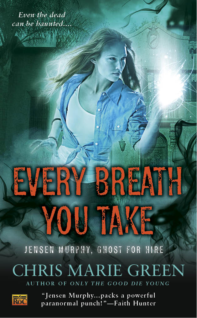 Every Breath You Take (Jensen Murphy, Ghost for Hire, book 3)