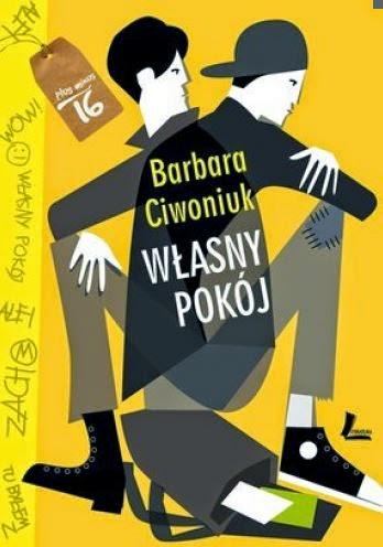 """""""Własny pokój"""" Barbara Ciwoniuk - recenzja"""