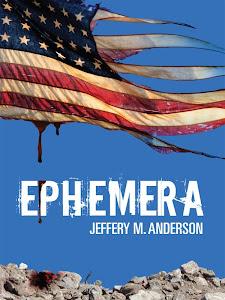 Review: Ephemera by Jeffery M. Anderson