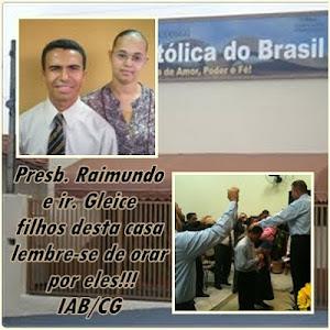 Pastor Raimundo e ir.Gleyce, filhos da nossa casa