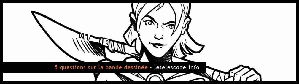 http://www.ludovicrio.com/2013/12/5-questions-sur-la-bande-dessinee.html#more