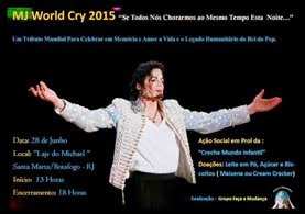 CONVITE: MJ WORLD CRY 2015