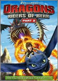 Dragões - Pilotos De Berk 2ª Temporada Dublado Torrent (2014)
