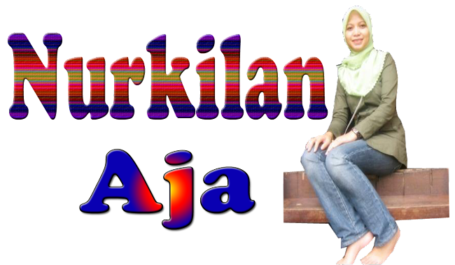 ~Nurkilan Aja~
