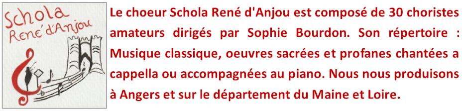 Schola René d'Anjou - Chorale Angers -  Chant choral Angers - Choeur Maine et Loire