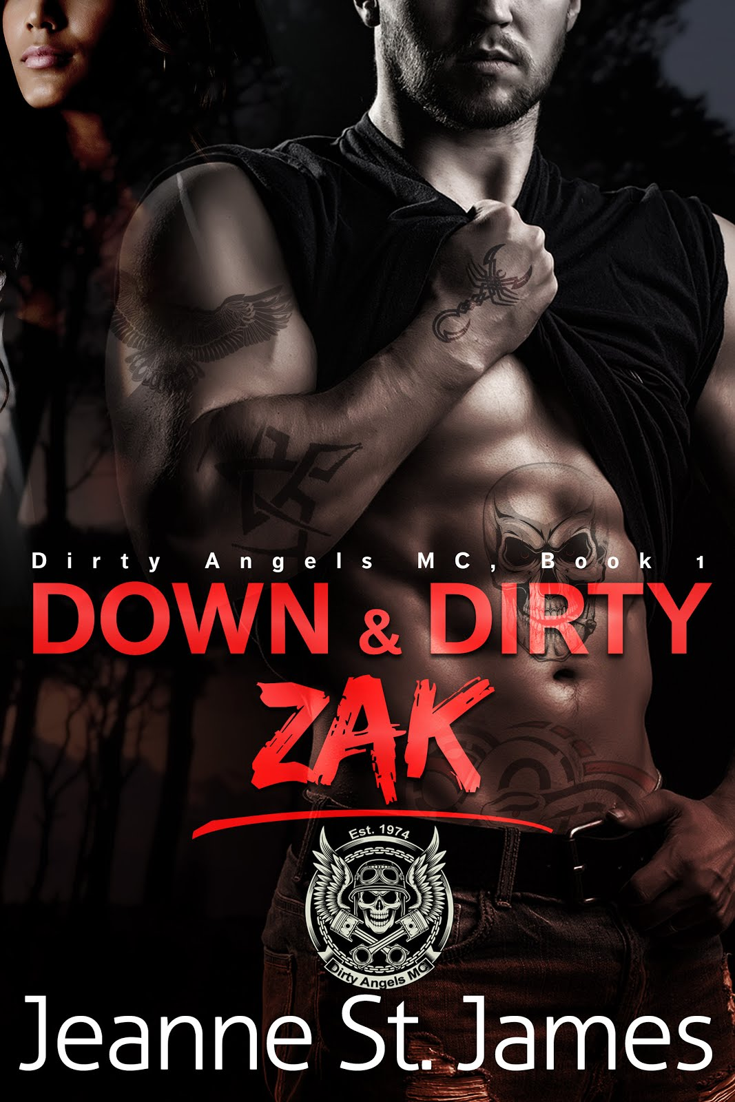 Down & Dirty: Zak (Dirty Angels MC)