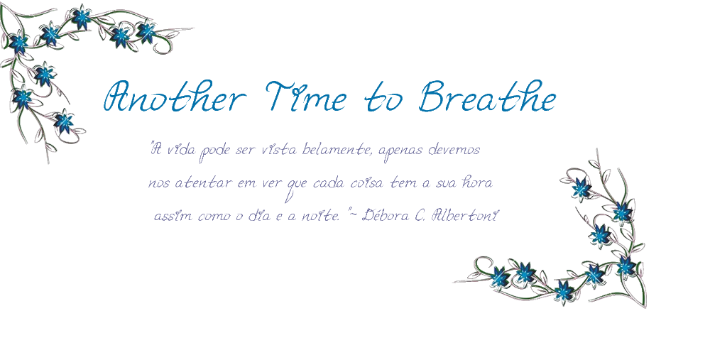 Another Time to Breathe