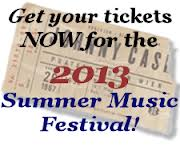 Get your tickets NOW for the 2013 Summer Music Festival in Sainte Genevieve Missouri