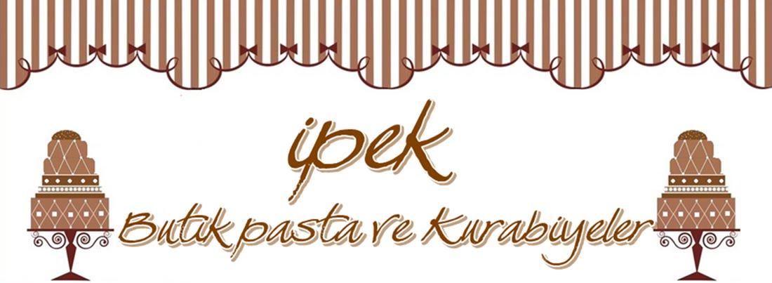 İpek Butik Pasta ,Çikolata ve Kurabiye