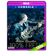 Adam Sandler: 100% Fresh (2018) WEB-DL 720p Audio Ingles 5.1 Subtitulada