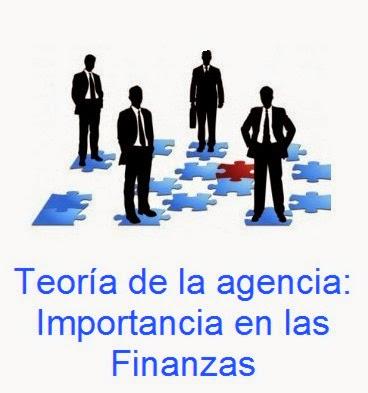 Teoría de la Agencia y su Importancia en las Finanzas