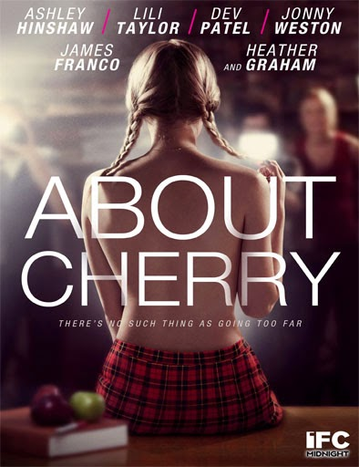 Ver About Cherry  (2012)