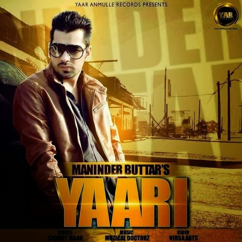 Maninder Buttar Yaari Lyrics