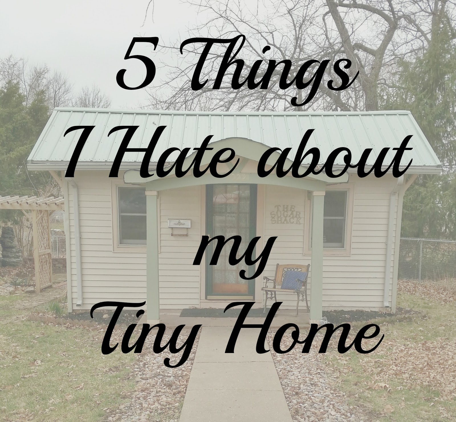 a typical tiny home family 5 things i hate about my tiny. Black Bedroom Furniture Sets. Home Design Ideas