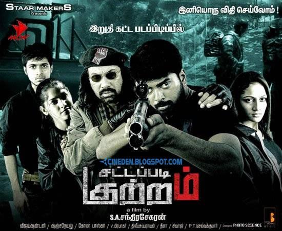 Sattapadi Kutram (2011) - Tamil Movie Review