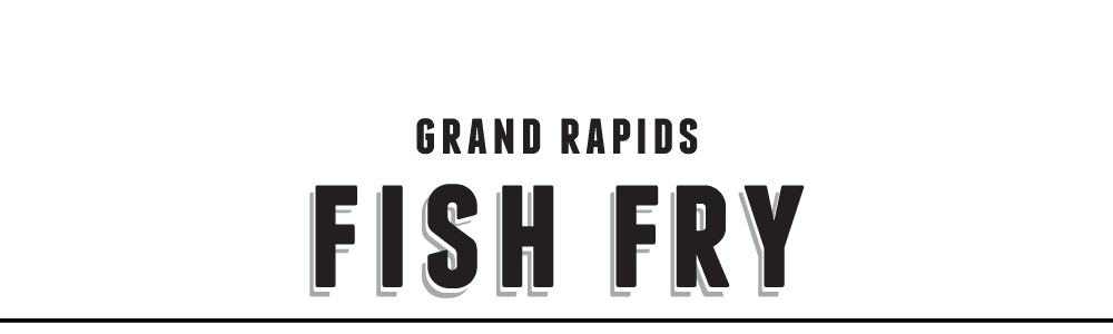 Grand Rapids Fish Fries