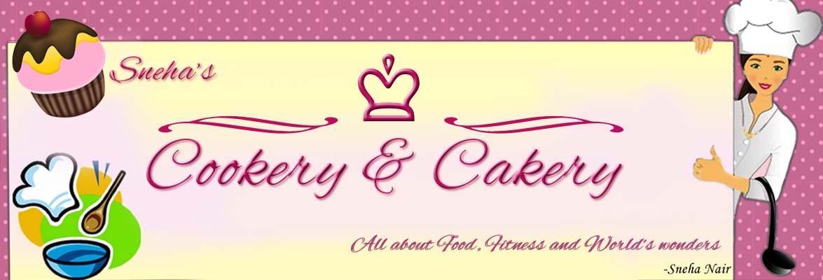 Sneha's Cookery & Cakery