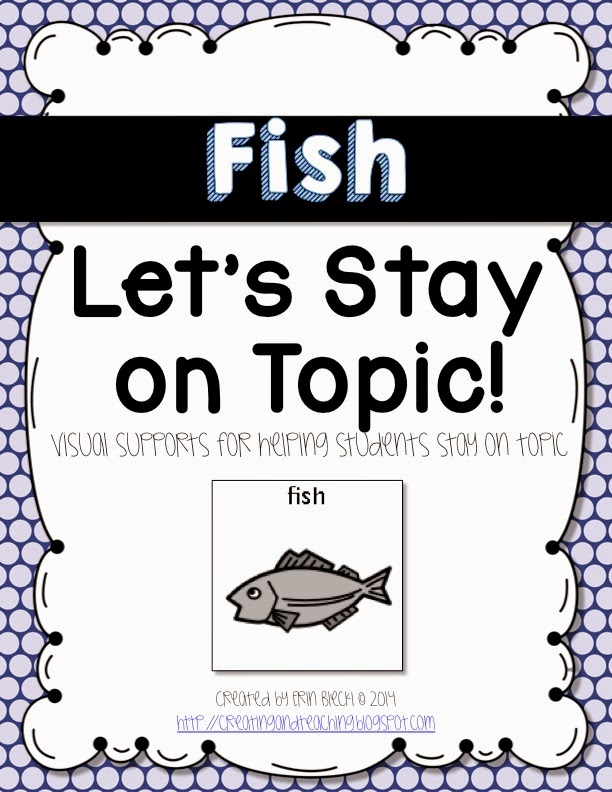http://www.teacherspayteachers.com/Product/Visual-Conversation-Support-Fish-1277852