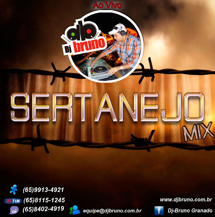 Dj Bruno Granado - Sertanejo Mix Vol.01