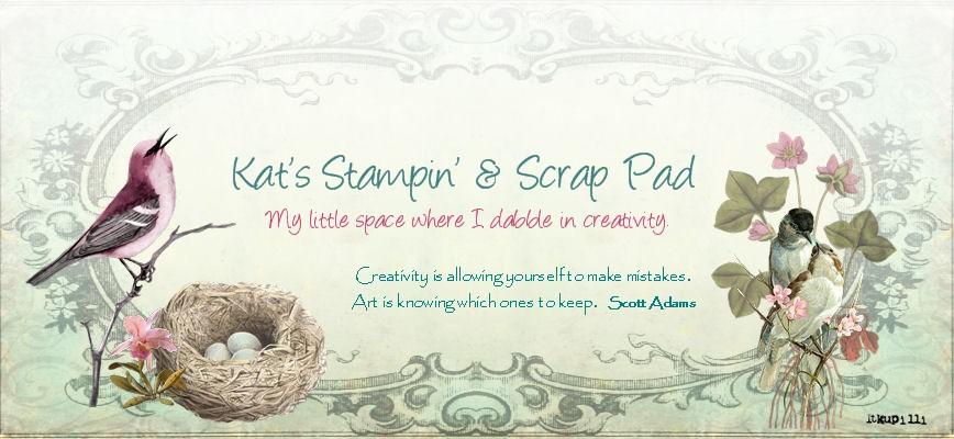 Kat's Stampin and Scrap Pad