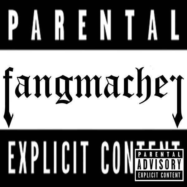 Fangmacher - VI