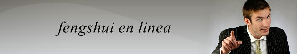 """""""Fengshui En Linea"""""""