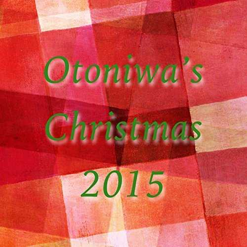 [Single] Otoniwa – The First Noel 〜牧人ひつじを (2015.11.28/MP3/RAR)