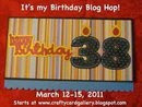 It's My Birthday Blog Hop 3/12 to 3/15