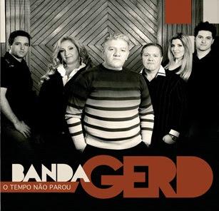 Banda Gerd - O Tempo Não Parou 2011