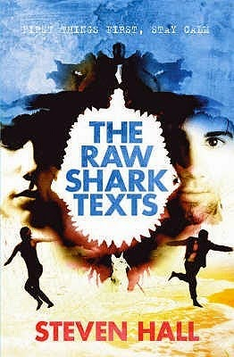 The Raw Shark Texts, Steven Hall