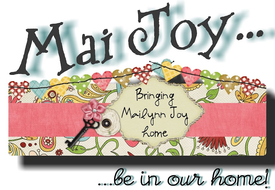 Mai Joy Be in Our Home